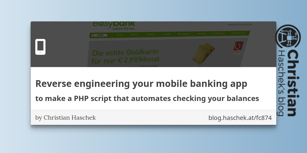 Reverse engineering your mobile banking app